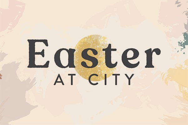 Easter at City