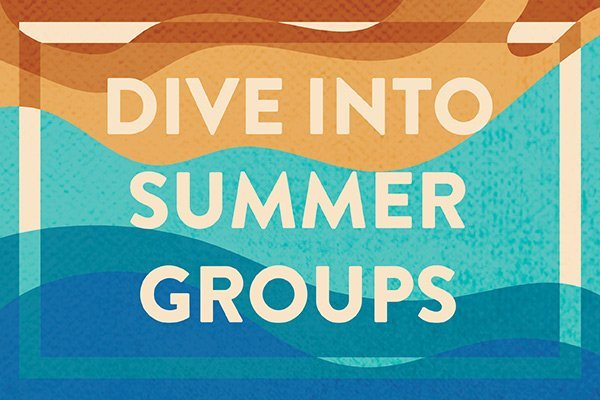 Dive into Summer Groups